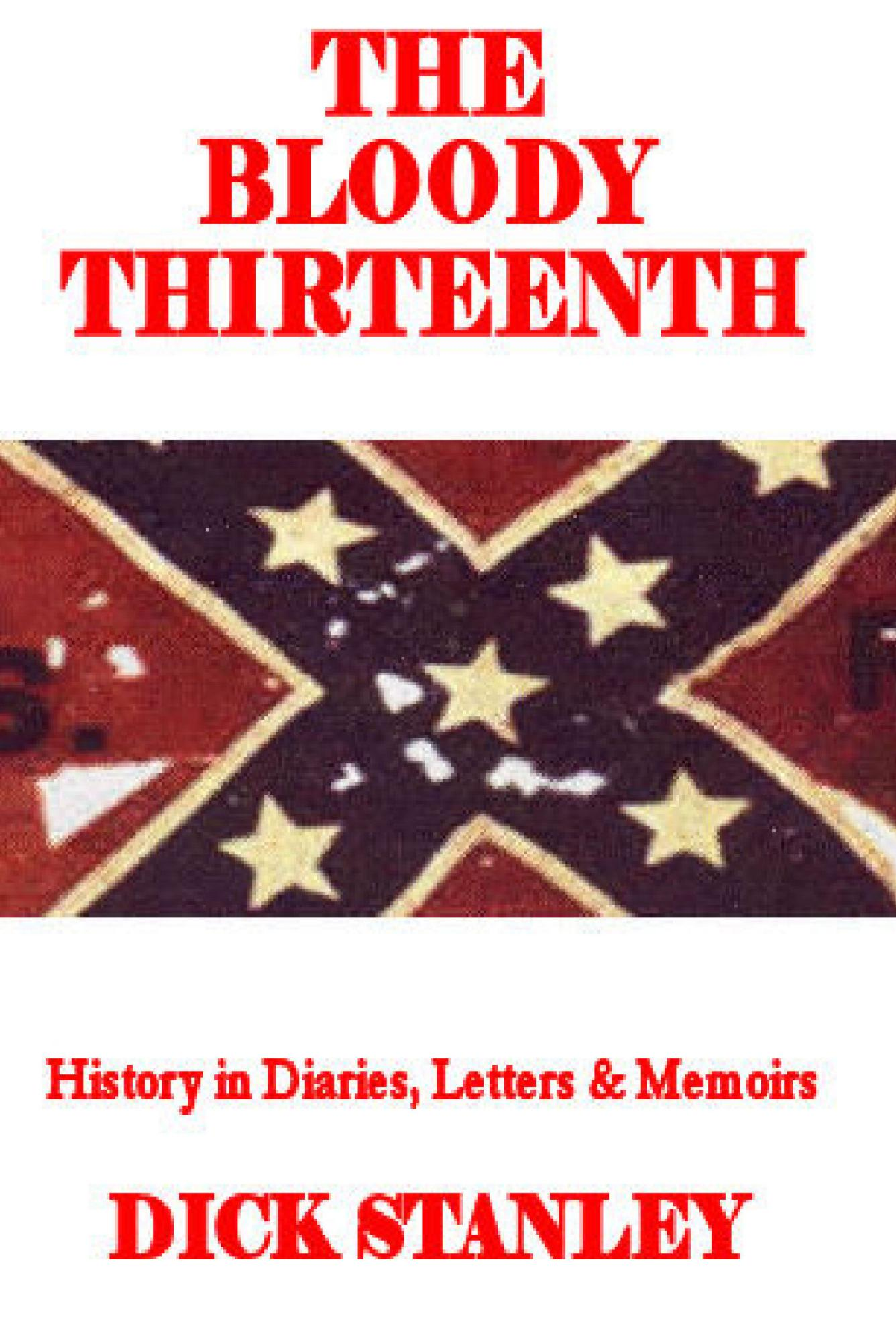 13th mississippi infantry regiment history rosters diaries letters thebloodythirteentcoverforkindle fandeluxe Choice Image